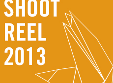 Shoot Reel 2013